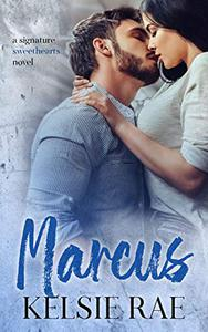 Marcus: a best friends/older brother, roommate romance stand alone