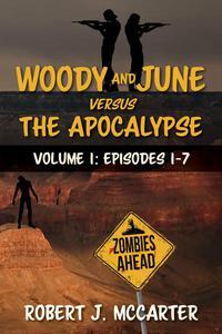 Woody and June versus the Apocalypse