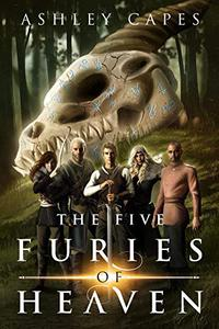The Five Furies of Heaven