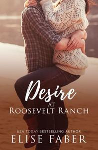 Desire at Roosevelt Ranch