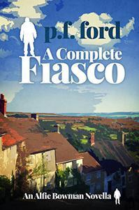 A Complete Fiasco