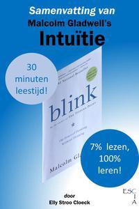 Samenvatting van Malcolm Gladwell's Intuïtie