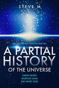 A Partial History of the Universe
