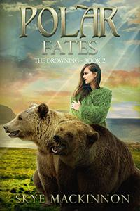 Polar Fates: A Reverse Harem Novel