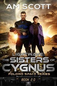 Lightwave: The Sisters of Cygnus