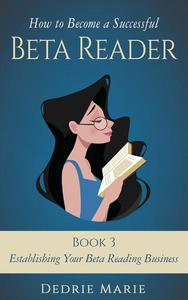 Establishing Your Beta Reading Business
