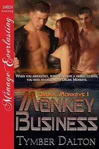 Monkey Business [Drunk Monkeys 1]