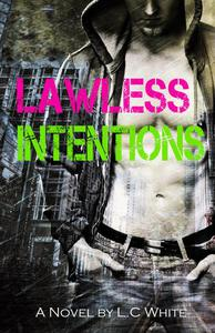 Lawless Intentions