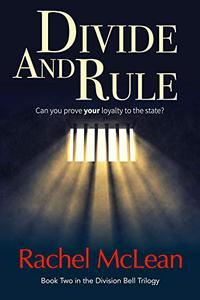 Divide and Rule: Can you prove your loyalty to the state?