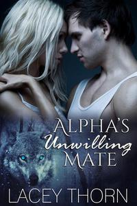Alpha's Unwilling Mate