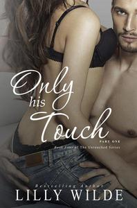 Only His Touch, Part One