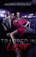 Trapped in Lust