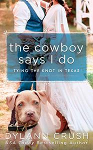 The Cowboy Says I Do