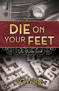 Die On Your Feet: a Lola Starke novel