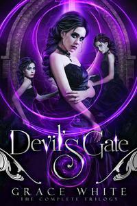 Devil's Gate: The Complete Trilogy