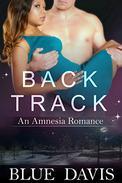Backtrack: An Amnesia Romance