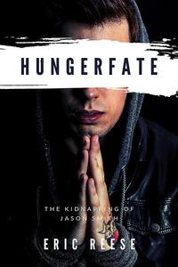 Hungerfate: The Kidnapping of Jason Smith