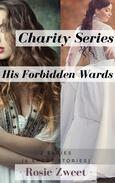 Charity Series & His Forbidden Wards (4 Short Stories)