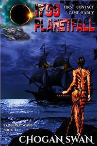 1799 Planetfall: Symbiont Wars Book I