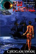 1799 Planetfall: Symbiont Wars Book I