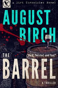 The Barrel: A Gripping, Psychological, Pulp Crime Thriller