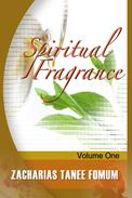 Spiritual Fragrance (volume One)