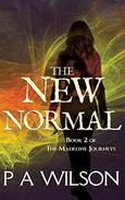 The New Normal: A Romantic Magical Quest Series