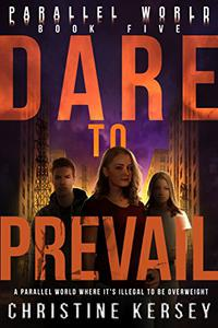 Dare to Prevail