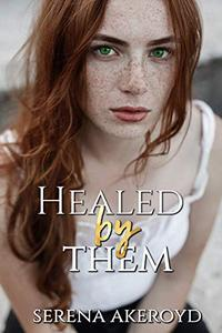 Healed by Them