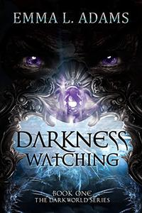 Darkness Watching