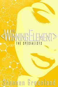 The Winning Element: A Teen Spy Thriller