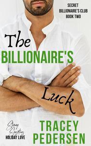 The Billionaire's Luck