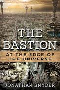 The Bastion at the Edge of the Universe