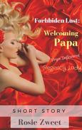 Forbidden Lust: Welcoming Papa