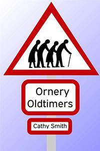 Ornery Oldtimers