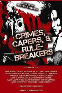Crimes, Capers, & Rule-Breakers
