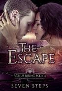 The Escape: A  Venus Rising Series Prequel