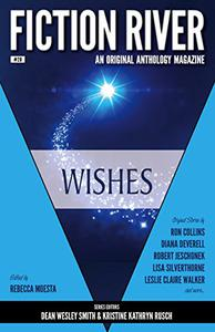 Fiction River: Wishes