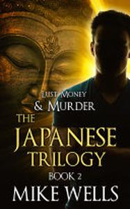The Japanese Trilogy, Book 2 - The Invisible Manhunt: