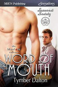Word of Mouth [Suncoast Society]