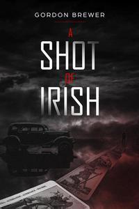 A Shot of Irish