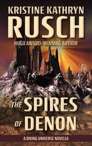 The Spires of Denon: A Diving Universe Novella