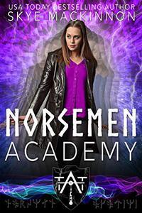 Norsemen Academy: Viking Time Travel Romance