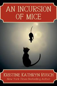 An Incursion of Mice