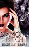 Diamond B!tch