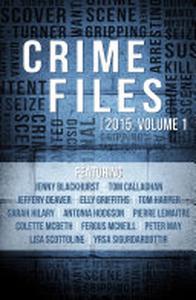Crime Files 2015: Volume 1