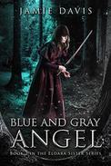 Blue and Gray Angel: An Eldara Sisters Series Adventure