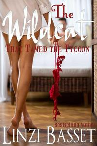 The Wildcat that Tamed the Tycoon