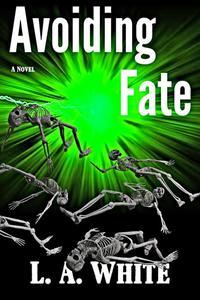 Avoiding Fate