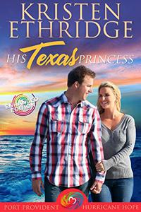 His Texas Princess (Enhanced Edition)